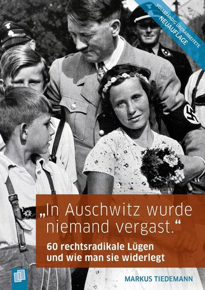 'In Auschwitz wurde niemand vergast.'
