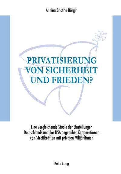 Privatisierung von Sicherheit und Frieden?