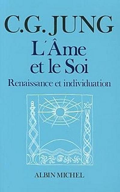 AME Et Le Soi (L')