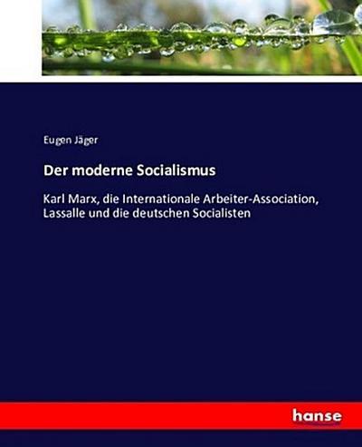 Der moderne Socialismus