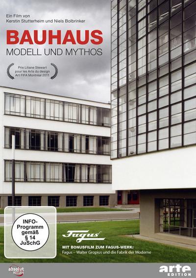 Bauhaus - Modell und Mythos