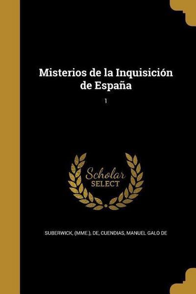 Misterios de la Inquisición de España; 1