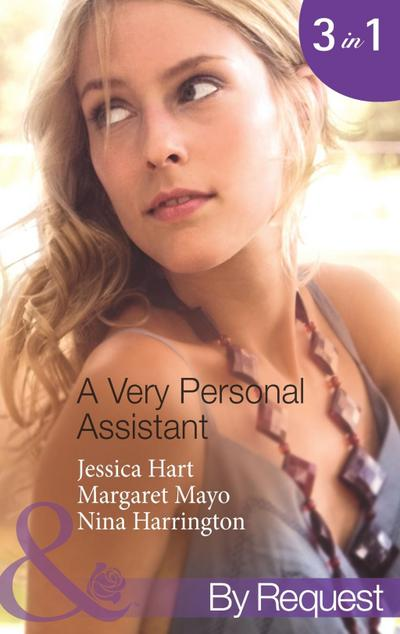 A Very Personal Assistant: Oh-So-Sensible Secretary / The Santorini Marriage Bargain / Hired: Sassy Assistant (Mills & Boon By Request)