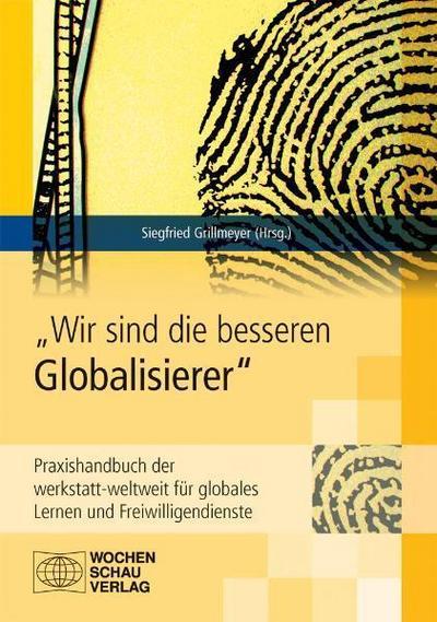 """""""Wir sind die besseren Globalisierer"""""""