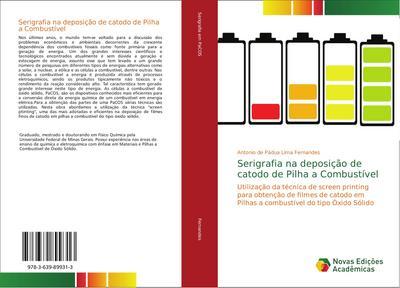 Serigrafia na deposição de catodo de Pilha a Combustível