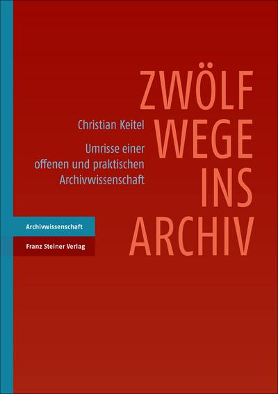 Zwölf Wege ins Archiv