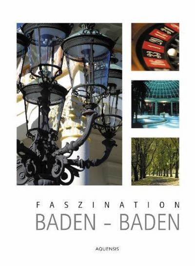 Faszination Baden-Baden