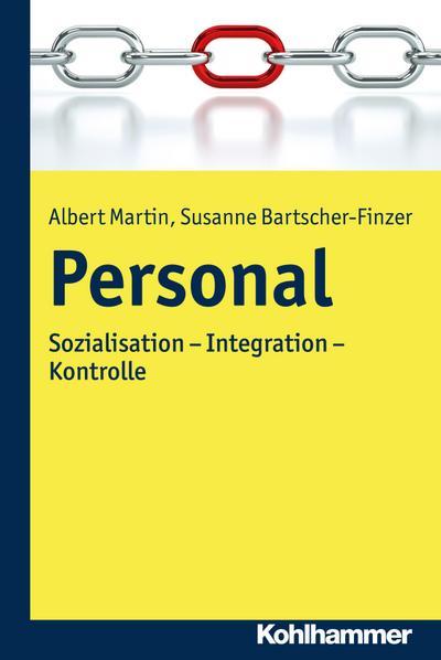 Personal: Sozialisation - Integration - Kontrolle