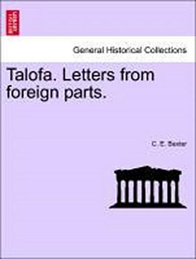 Talofa. Letters from foreign parts.