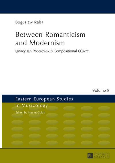 Between Romanticism and Modernism