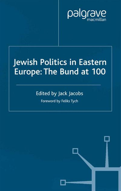 Jewish Politics in Eastern Europe