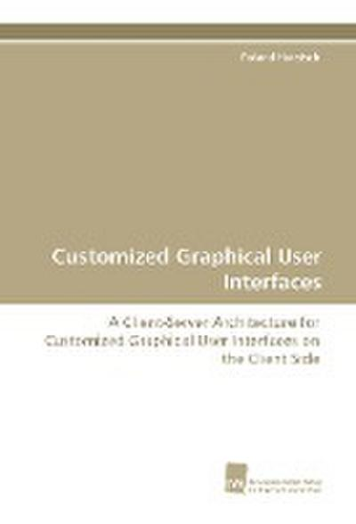 Customized Graphical User Interfaces