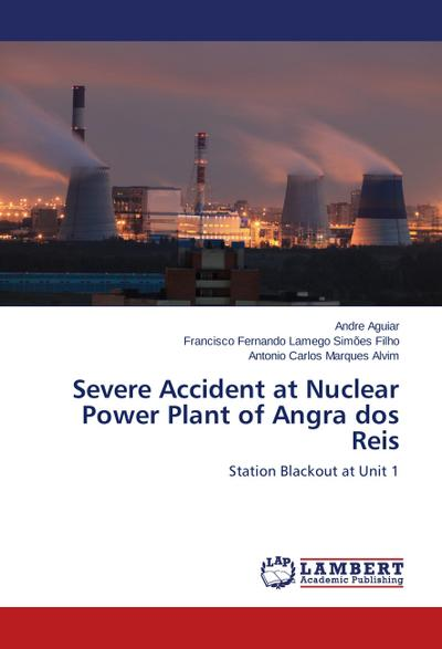 Severe Accident at Nuclear Power Plant of Angra dos Reis