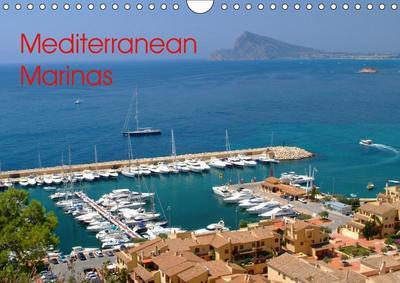 Mediterranean Marinas (Wall Calendar 2019 DIN A4 Landscape)