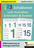 123-Schablonen zum Ausmalen, Schneiden & Bast ...