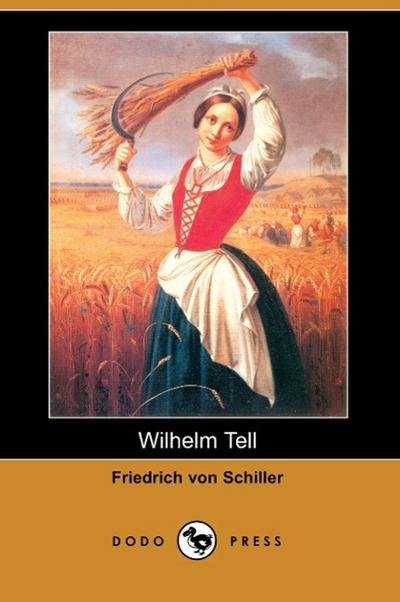Wilhelm Tell (Dodo Press)