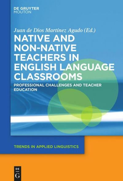 Native and Non-Native Teachers in English Language Classrooms
