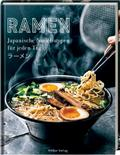 Ramen - Japanische Nudelsuppen für jeden Tag