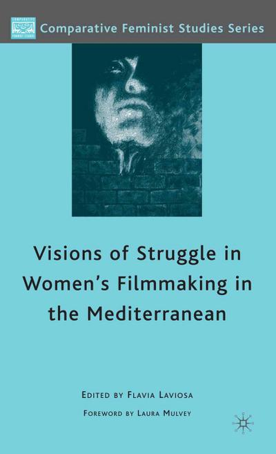 Visions of Struggle in Women's Filmmaking in the Mediterranean