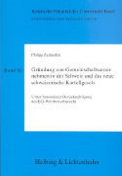 Gründung von Gemeinschaftsunternehmen in der Schweiz und das neue Kartellgesetz: Unter besonderer Berücksichtigung des EG-Wettbewerbsrecht