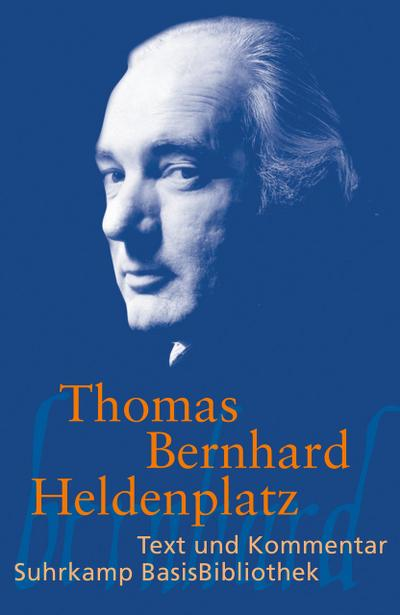 Heldenplatz (Suhrkamp BasisBibliothek) - Suhrkamp Verlag - Taschenbuch, Deutsch, Thomas Bernhard, Text und Kommentar, Text und Kommentar