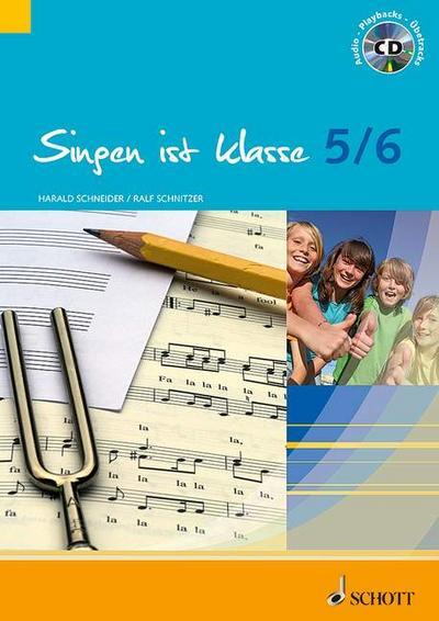 Singen ist klasse 5/6: Schülerheft für die Klassen 5 und 6 an allgemeinbildenden Schulen. Gesang. Schülerheft. (schulmusik plus)