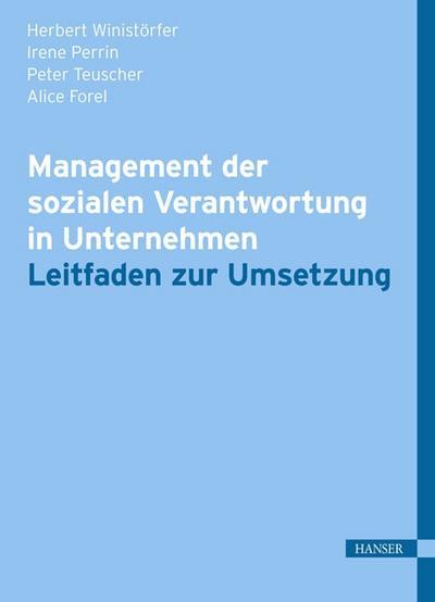 Management der sozialen Verantwortung in Unternehmen: Leitfaden zur Umsetzung