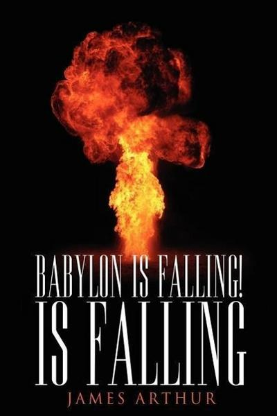 Babylon Is Falling! Is Falling