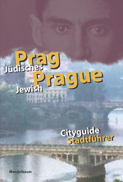 Jüdisches Prag / Jewisch Prague