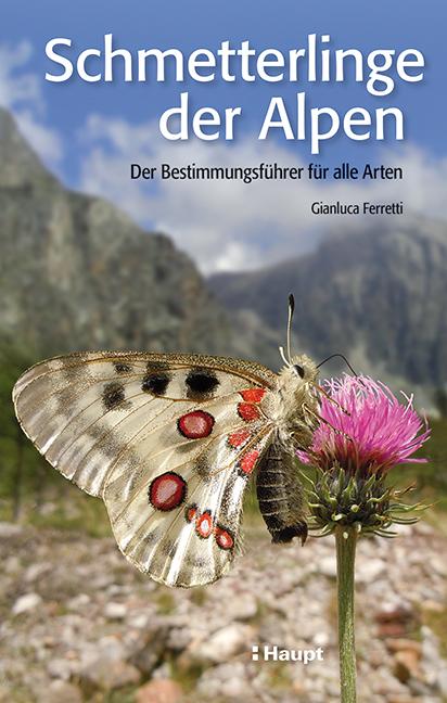 Schmetterlinge der Alpen, Gianluca Ferretti