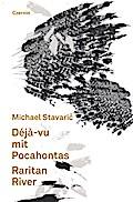 Déjà-vu mit Pocahontas, Raritan River; Deutsc ...