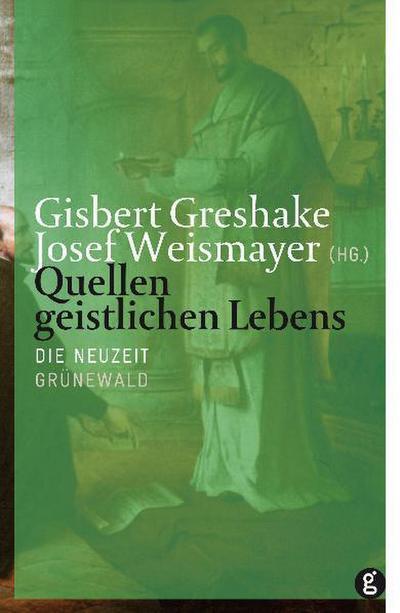 Quellen geistl. Lebens 3/Neuzeit