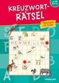 Kreuzworträtsel: Rätselspaß für Kinder ab 10 Jahren; Rätsel, Spaß, Spiele; Deutsch; durchg. farb. Ill.