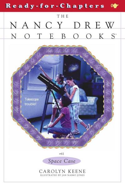 Nancy Drew Notebooks 61. Space Case