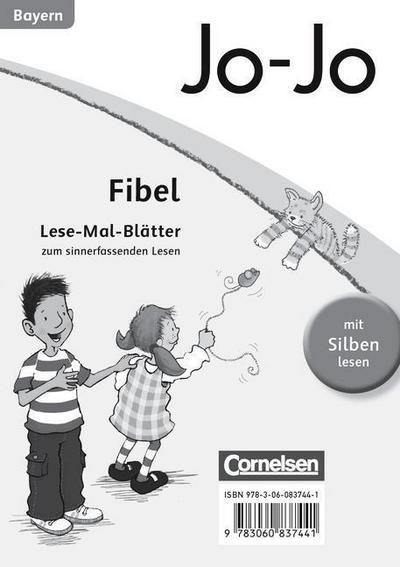 Jo-Jo Fibel - Grundschule Bayern - Neubearbeitung. Lese-Mal-Blätter