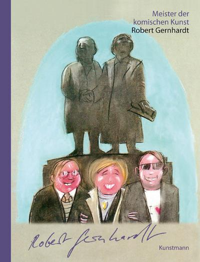 Meister der komischen Kunst: Robert Gernhardt
