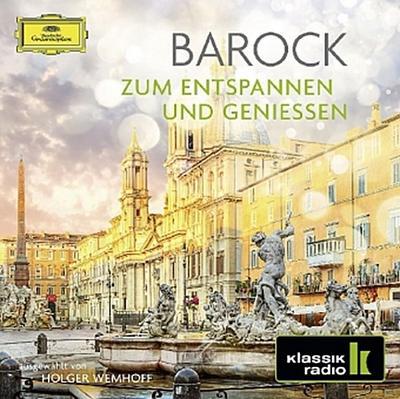 Barock - Zum Entspannen und Genießen, 2 Audio-CDs