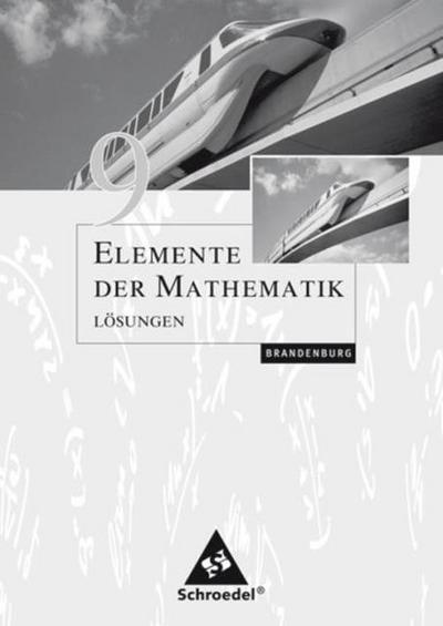 Elemente der Mathematik 9. Lösungen. Sekundarstufe 1. Brandenburg