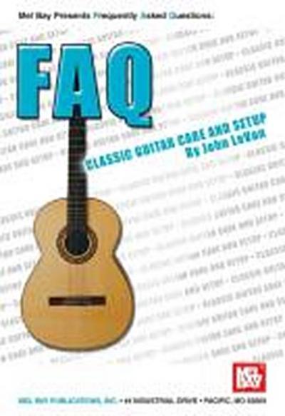 Classic Guitar Care and Setup