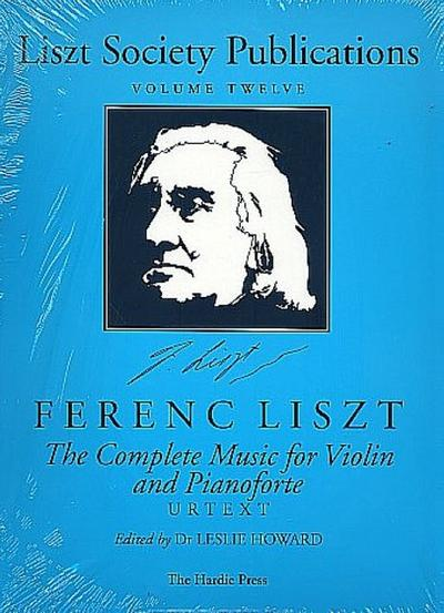 Liszt Society Publications vol.12 :The complete music for violin and piano