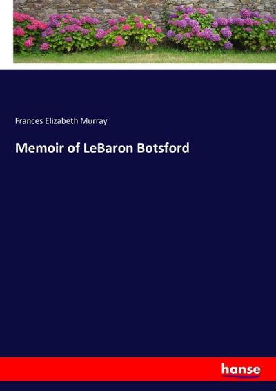 Memoir of LeBaron Botsford