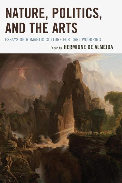 Nature, Politics, and the Arts
