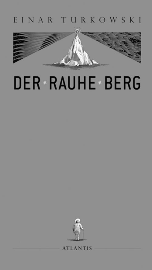 Der Rauhe Berg - Einar Turkowski -  9783715206257