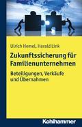 Zukunftssicherung für Familienunternehmen: Beteiligungen, Verkäufe und Übernahmen