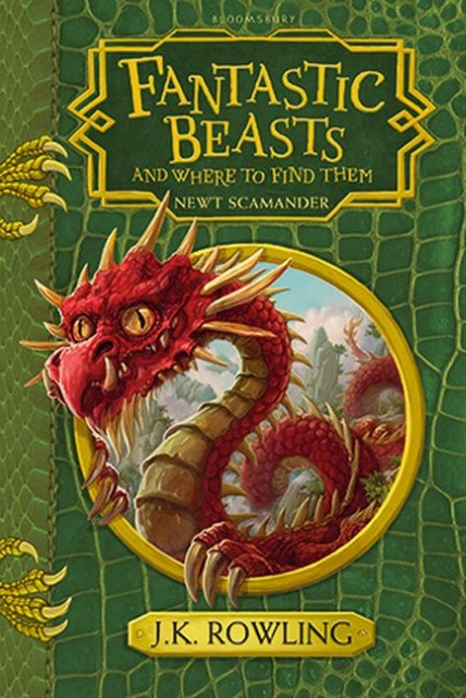 Fantastic Beasts & Where to Find Them, Joanne K. Rowling