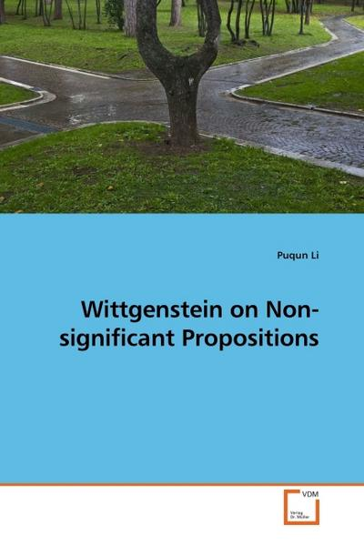 Wittgenstein on Non-significant Propositions