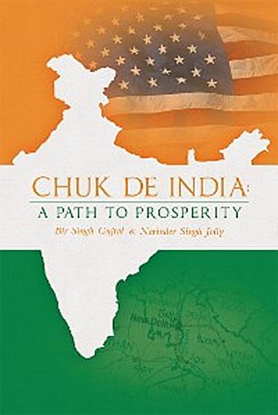 Chuk De India: a Path to Prosperity