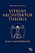 Vitruvs Architekturtheorie: Eine Einführung