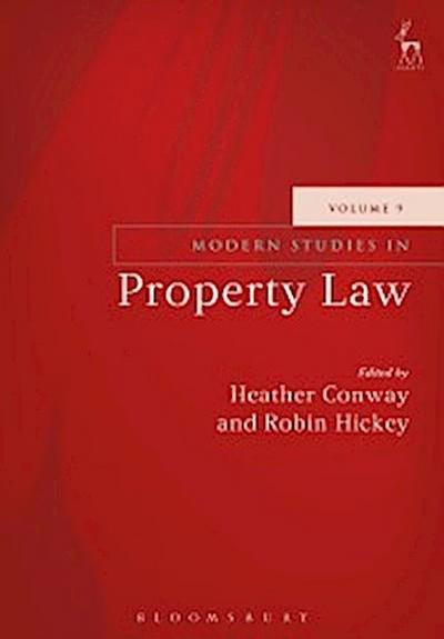 Modern Studies in Property Law - Volume 9