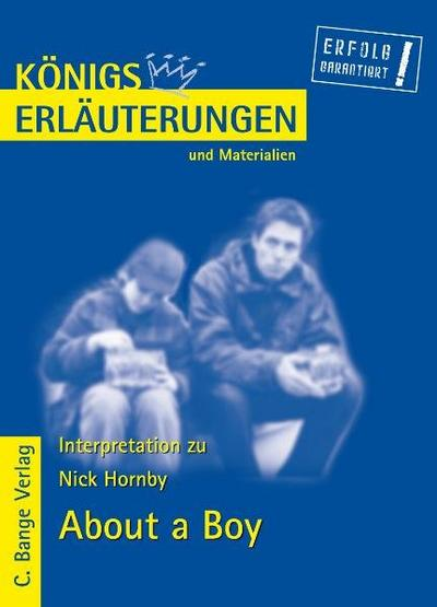 About a Boy von Nick Hornby. Textanalyse und Interpretation.